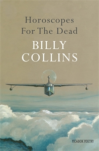 Billy Collins: Horoscopes for the Dead