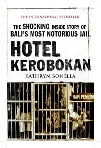 Kathryn Bonella: Hotel Kerobokan