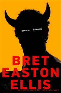 Bret Easton Ellis - Imperial Bedrooms