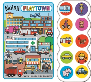 Roger Priddy: Noisy Playtown