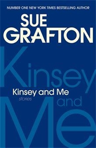 Sue Grafton: Kinsey and Me