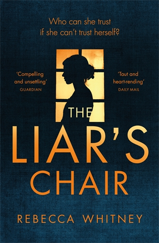 Rebecca Whitney: The Liar's Chair