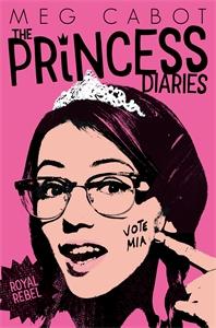 Meg Cabot: The Princess Diaries 6: Royal Rebel