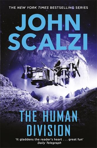 John Scalzi: The Human Division: Old Man's War Book 5