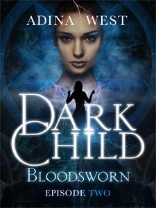 Dark Child (Bloodsworn): Episode 2