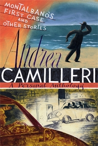 Andrea Camilleri: Montalbano's First Case and Other Stories