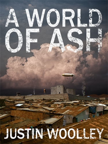 Justin Woolley: A World of Ash: The Territory 3