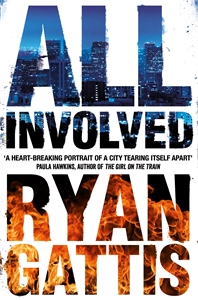 Ryan Gattis: All Involved