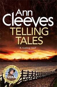 Ann Cleeves: Telling Tales: A Vera Stanhope Novel 2
