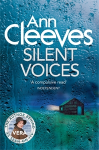 Ann Cleeves: Silent Voices: A Vera Stanhope Novel 4