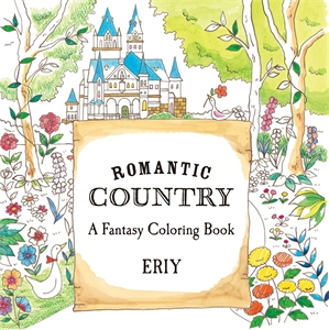Romantic Country: A Coloring Book