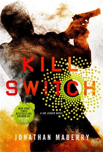 Jonathan Maberry: Kill Switch