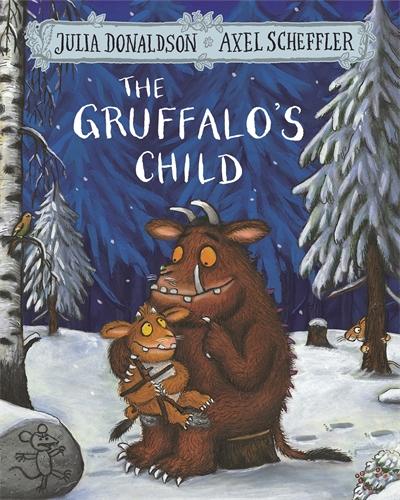 Julia Donaldson: The Gruffalo's Child