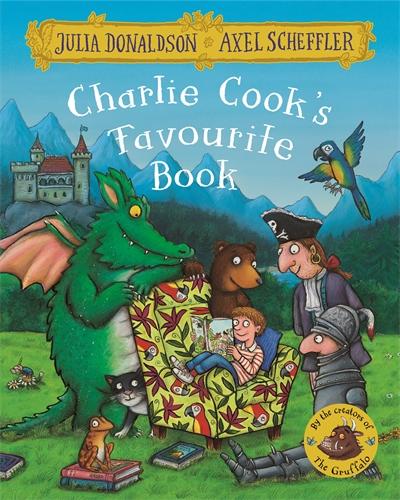 Julia Donaldson: Charlie Cook's Favourite Book