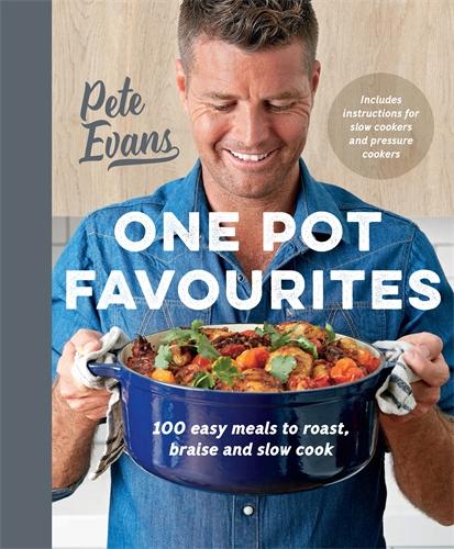 Pete Evans: One Pot Favourites