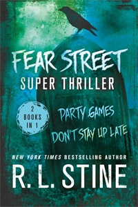 R. L. Stine: Fear Street Super Thriller