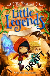 Tom Percival: The Great Troll Rescue: Little Legends 2