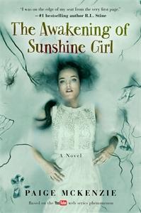 Paige McKenzie: The Awakening of Sunshine Girl: Book 2