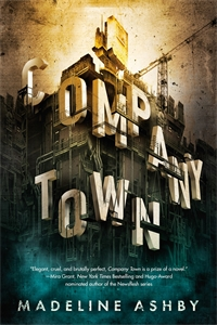 Madeline Ashby: Company Town