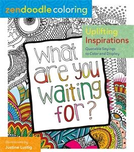Zendoodle Coloring: Uplifting Inspirations