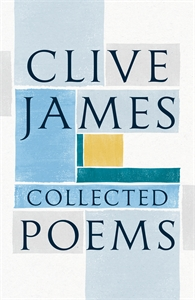 Clive James: Collected Poems