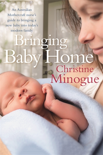 Christine Minogue: Bringing Baby Home