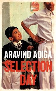 Selection Day - Aravind Adiga