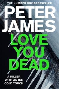 Love You Dead: A Roy Grace Novel 12