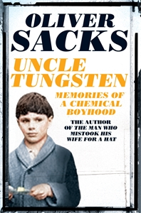 Oliver Sacks: Uncle Tungsten