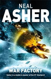 Neal Asher: War Factory: Transformation Book 2