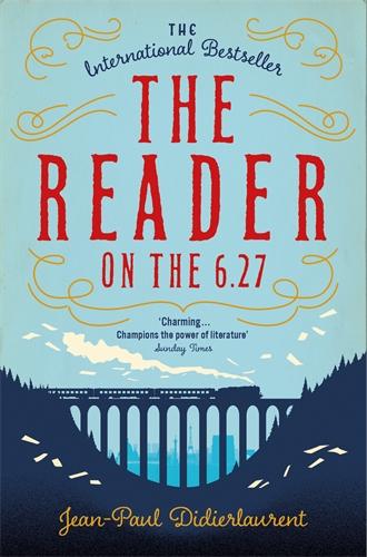 Jean-Paul Didierlaurent: The Reader on the 6.27