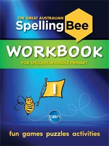 The Great Australian Spelling Bee: Workbook 1