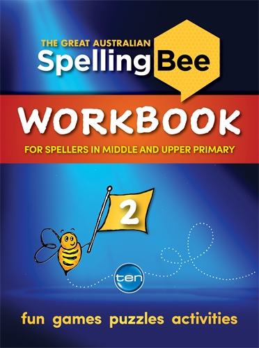 Macquarie Dictionary: The Great Australian Spelling Bee: Workbook 2