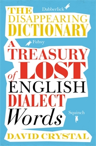 David Crystal: The Disappearing Dictionary