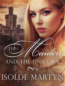 Isolde Martyn: The Maiden and the Unicorn