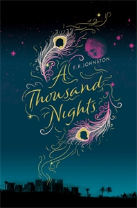 E.K. Johnston: A Thousand Nights