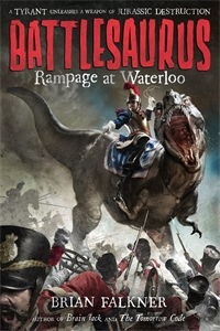Brian Falkner: Rampage at Waterloo: Battlesaurus