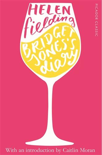 Helen Fielding: Bridget Jones's Diary (And Other Writing)