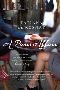 Tatiana De Rosnay: A Paris Affair