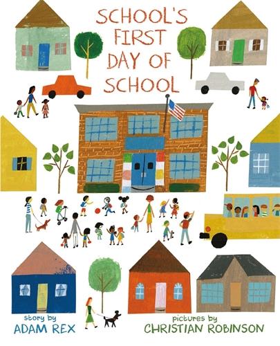 Adam Rex: School's First Day of School