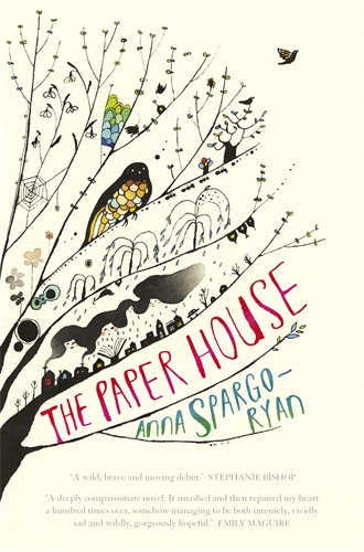 Anna Spargo-Ryan: The Paper House