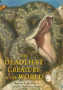 Brenda Z. Guiberson: The Deadliest Creature in the World