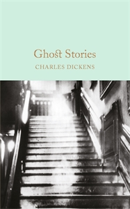 Charles Dickens: Ghost Stories