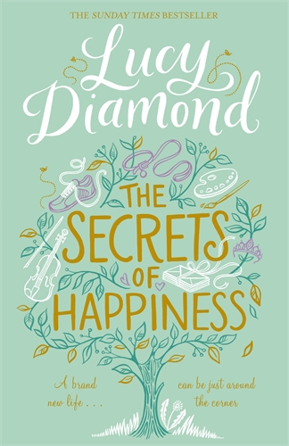 Lucy Diamond: The Secrets of Happiness