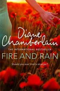 Diane Chamberlain: Fire and Rain