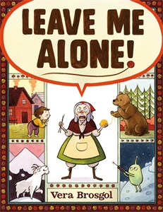 Vera Brosgol: Leave Me Alone
