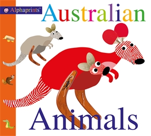 Roger Priddy: Australian Animals : Alphaprints