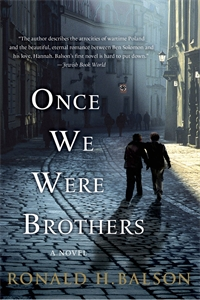Ronald H Balson: Once We Were Brothers