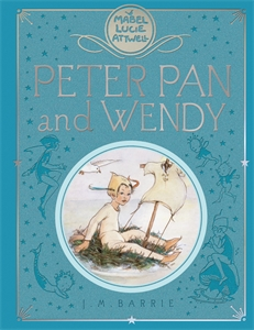 J. M. Barrie: Mabel Lucie Attwell's Peter Pan
