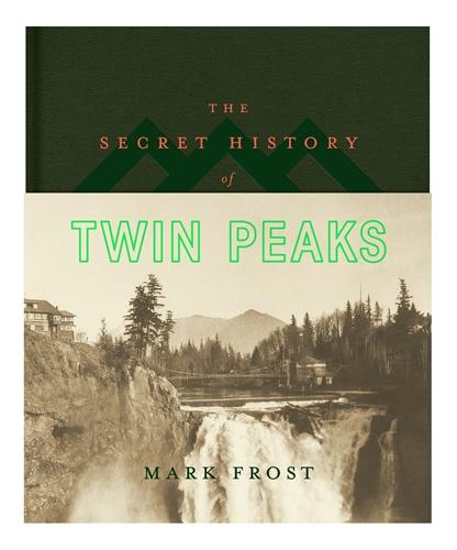 Mark Frost: The Secret History of Twin Peaks